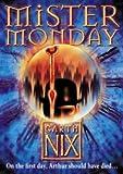 Mister Monday (Keys to the Kingdom, Book 1) (The Keys to the Kingdom)