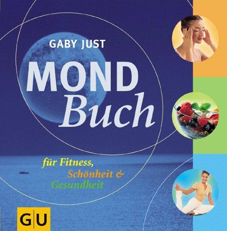 Mond-Buch für Fitness, Schönheit & Gesundheit