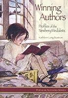 Winning Authors: Profiles of the Newbery Medalists