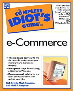 complete idiot s guide to e commerce complete idiot s guide rh amazon com Idiot S Guide to the Idiocy Omplete Guide Idiots