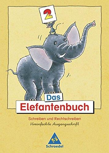 Das Elefantenbuch - Ausgabe 2003. Schreiben und Rechtschreiben Klasse 2-4: Das Elefantenbuch - Ausgabe 2003: Arbeitsheft 2 VA