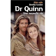 DR QUINN T08 : UNE NOUVELLE VIE