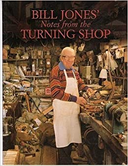 Book Bill Jones' Notes from the Turning Shop