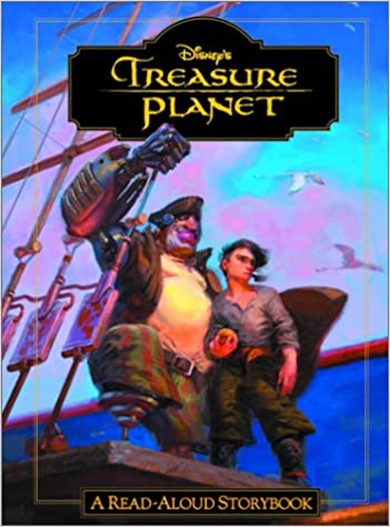 Treasure Planet A Read Aloud Storybook Rh Disney 9780736420167