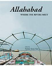 Allahabad: Where The Rivers Meet