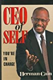 img - for CEO of Self: You're in Charge by Cain, Herman (August 1, 2001) Hardcover First Edition book / textbook / text book