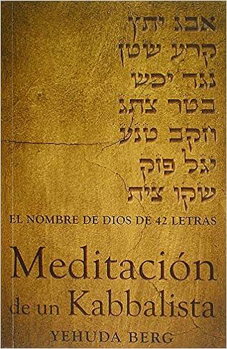 Meditacin De Un Kabbalista The Prayer Of The Kabbalist Spanish