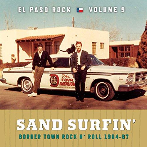 Sand Surfin': El Paso Rock, Vol. 9