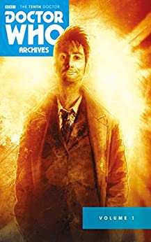 Doctor Who: The Tenth Doctor Archives Omnibus Vol.1 by [Russell, Gary, Lee, Tony]