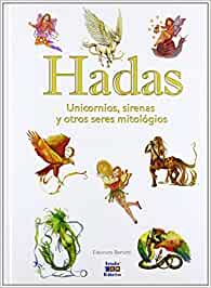 Hadas, unicornios, sirenas y otros seres mitológicos Seres