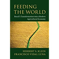 Feeding the World: Brazil's Transformation into a Modern Agricultural Economy