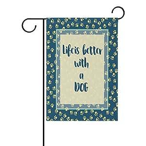 ALAZA Life is Better - Bandera de poliéster para perro, diseño de pata de jardín, 30 x 45 cm, bandera de dos caras para decoración de bodas, fiestas y decoración del hogar