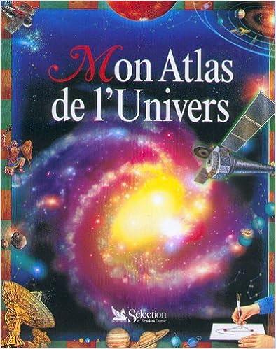 Lire Atlas de l'univers pdf, epub ebook