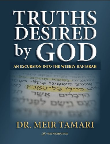 Truths Desired by God. An Excursion into the Weekly Haftarah