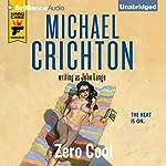 Zero Cool | Michael Crichton,John Lange