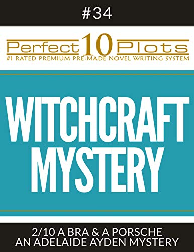 (Perfect 10 Witchcraft Mystery Plots #34-2