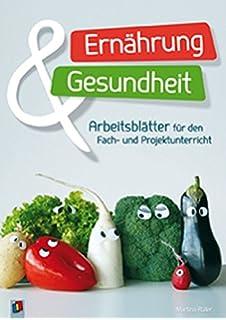 Arbeitsblätter Ernährungslehre: Schülerausgabe: Amazon.de: Cornelia ...