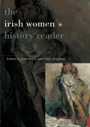 Irish Women's History Reader (Routledge Readers in History)