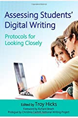 Assessing Students' Digital Writing: Protocols for Looking Closely Paperback