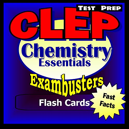 CLEP Chemistry Test Prep Review--Exambusters Flash Cards: CLEP Exam Study Guide (Exambusters CLEP Book 2)