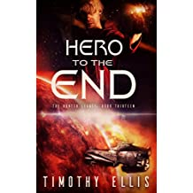 Hero to the End (The Hunter Legacy Book 13) (English Edition)