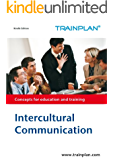 Intercultural Communication (TRAINPLAN Book 1) (English Edition)