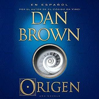 Amazon.com: Origen [Origin] (Edición audio Audible): Dan ...