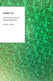 Expect Us : Online Communities and Political Mobilization, Beyer, Jessica L., 0199330751