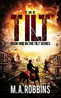 The Tilt: Book One In The Tilt Series by M.A. Robbins ebook deal