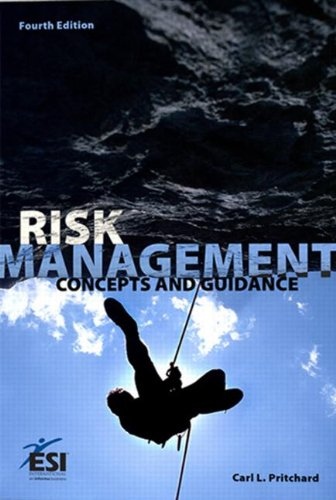 Risk Management: Concepts and Guidance, Fourth Edition