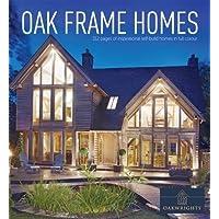 Oak Frame Homes (Oakwrights Book)