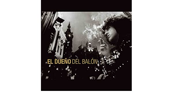 El dueño del balon de El dueño del balon en Amazon Music - Amazon.es