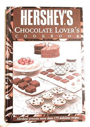 Hershey's Chocolate Lovers Cookbook by Hershey's
