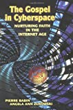 The Gospel in Cyberspace, Pierre Babin and Angela Ann Zukowski, 0829417400