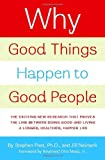 Why Good Things Happen to Good People, Stephen Post and Jill Neimark, 0767920171