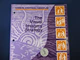 img - for The Visual Imagery Strategy: Learning Strategies Curriculum book / textbook / text book