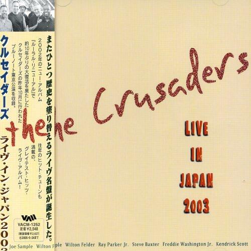 The Crusaders - Live in Japan 2003 (CD)