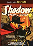 The Shadow Dream of Death (Old Time Radio)