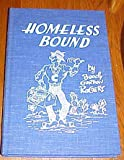 img - for Homeless Bound by Boody Gordon Rogers (Signed by Author) book / textbook / text book