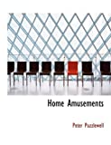 Home Amusements, Peter Puzzlewell, 0554978547