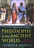 Philosophy in the Ancient World, James A. Arieti, 0742533298