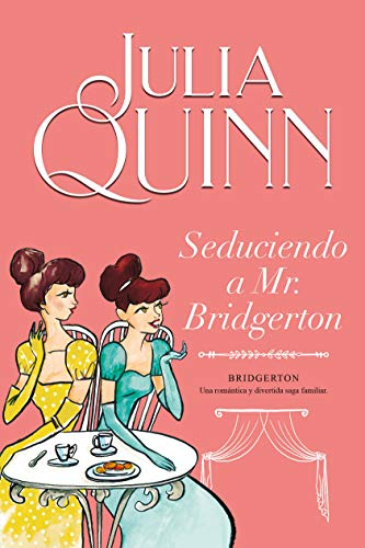 Book Cover: Seduciendo a Mr. Bridgerton