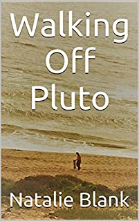 Walking Off Pluto by Natalie Blank ebook deal