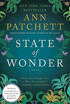 State of Wonder: A Novel by [Patchett, Ann]