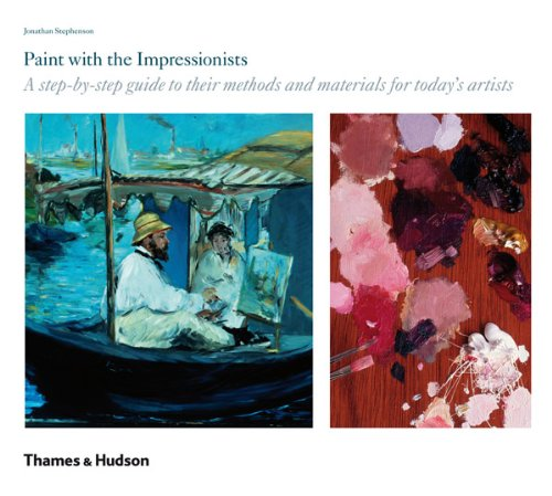 Paint with the Impressionists: A Step-by-Step Guide ebook