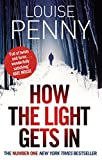Front cover for the book How the Light Gets In by Louise Penny