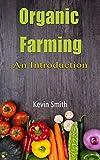 Organic Farming : An Introduction