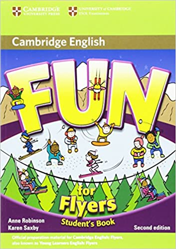 fun for flyers student s book anne robinson karen saxby
