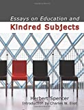 Essays on Education and Kindred Subjects, Herbert Spencer, 1434601692