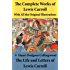 The Complete Works of Lewis Carroll With All the Original Illustrations + The Life and Letters of Lewis Carroll: All the Novels, Stories and Poems: Alice's ... + The Hunting of the Snark and much more